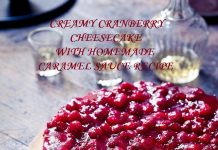 CREAMY CRANBERRY CHEESECAKE WITH HOMEMADE CARAMEL SAUCE RECIPE
